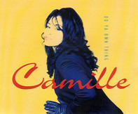 Camille - Do ya own thing