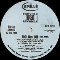 Camillé - Holdin' On (Re-Mix)