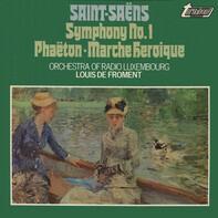 Saint-Saëns - RSO Luxembourg (de Froment) - Symphony No. 1 / Phaëton - Marche Heroique