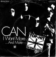 Can - I Want More / ... And More