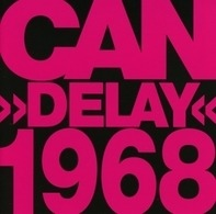 Can - Delay 1968 (Remastered)
