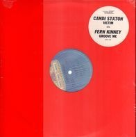 Candi Staton / Fern Kinney - Victim / Groove Me