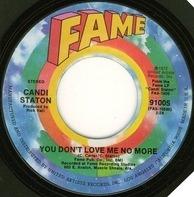 Candi Staton - Lovin' You, Lovin' Me / You Don't Love Me No More