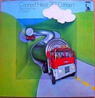 Canned Heat - Concert: Recorded Live In Europe