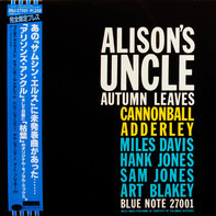 Cannonball Adderley - Alison's Uncle / Autumn Leaves