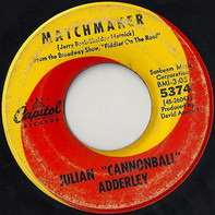 Cannonball Adderley - Matchmaker / Chavaleh