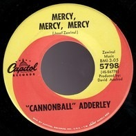 Cannonball Adderley - Mercy, Mercy, Mercy