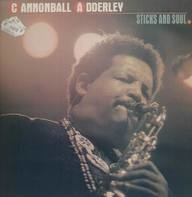 Cannonball Adderley - Sticks And Soul