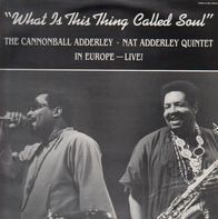 CANNONBALL ADDERLEY - WHAT IS THIS THING CALLED