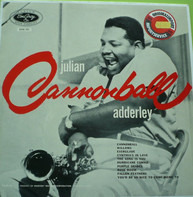 "Cannonball Adderley - Julian ""Cannonball"" Adderley"