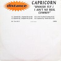 Capricorn - Spanish Fly / I Ain't No Real Cowboy