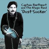 Captain Beefheart - Dust Sucker