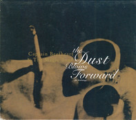 Captain Beefheart & The Magic Band - The Dust Blows Forward (An Anthology)