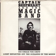 Captain Beefheart And The Magic Band - Ice Cream for Crow