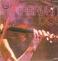 Caravan - Dos