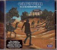 Caravan - Live At The Fairfield Halls, 1974