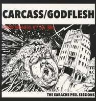 Carcass/Goldflesh - The Earache Peel Sessions