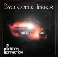 Careen Connection - Psychodelic Terror