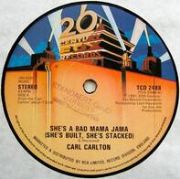 Carl Carlton - She's A Bad Mama Jama (She's Built, She's Stacked)