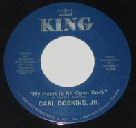 Carl Dobkins Jr. / Jimmy Gilmer - My Heart Is An Open Book / Sugar Shack