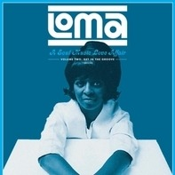 Carl Hall, J.J. Jackson a.o. - Loma: A Soul Music Love Affair Volume Two: Get In The Groove 1965-1968