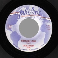 Carl Mann - Mona Lisa / Foolish One