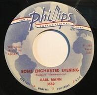 Carl Mann - Some Enchanted Evening