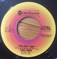 Carl Mann - Twilight Time / Belly-rubbin' Country Soul