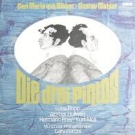 Carl Maria von Weber , Gustav Mahler / L. Popp , W.Hollweg , H.Prey. G. Bertini - Die Drei Pintos