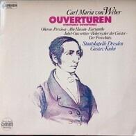 Carl Maria Von Weber , Staatskapelle Dresden , Gustav Kuhn - Ouvertüren