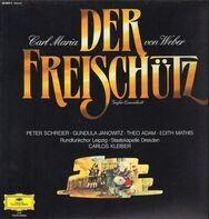 Carl Maria von Weber , Eugen Jochum - Der Freischütz