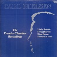 Carl Nielsen - The Premier Chamber Recordings