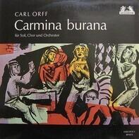 Carl Orff - Carmina Burana
