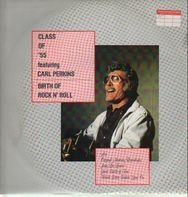 Carl Perkins , Jerry Lee Lewis , Roy Orbison , Johnny Cash - Class of '55: Memphis Rock & Roll Homecoming