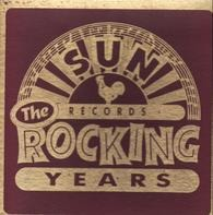 Carl Perkins, Jerry Lee Lewis, Sonny Burgess a.o. - Sun Records - The Rocking Years