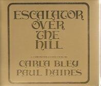 Carla Bley - Escalator Over the Hill