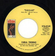 Carla Thomas - Sugar / I May Not Be All You Want (But I'm All You Got)