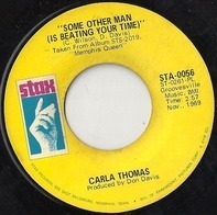 Carla Thomas - Some Other Man (Is Beating Your Time) / Guide Me Well