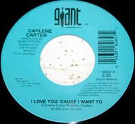 Carlene Carter - I Love You 'Cause I Want To / Nowhere Train