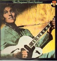 Carl Perkins - The Original Carl Perkins