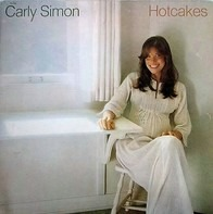 Carly Simon - Hotcakes