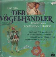 Carl Zeller, Renate Hoöm, Rudolf Schock - Der Vögelhändler