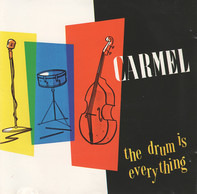 Carmel - The Drum Is Everything