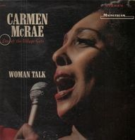 Carmen McRae - Woman Talk (Live At The Village Gate)
