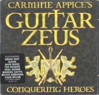 Carmine Appice - Carmine Appice's Guitar Zeus · Conquering Heroes