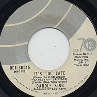 Carole King - It's Too Late / I Feel The Earth Move