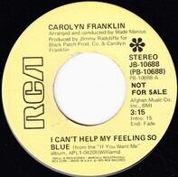Carolyn Franklin - I Can't Help My Feeling So Blue