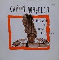 Caron Wheeler - Beach of the War Goddess
