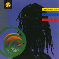 Caron Wheeler - Livin' In The Light