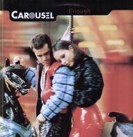 Carousel - Enough